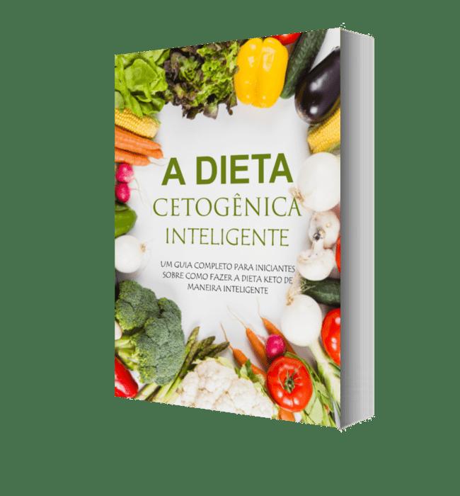 """""""A Dieta Cetogênica Inteligente"""""""