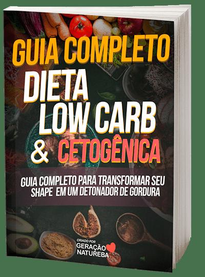 Guia Dieta low carb & Cetogênica