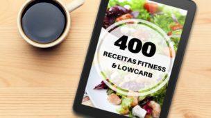 400 Receitas Fitness & Lowcarb