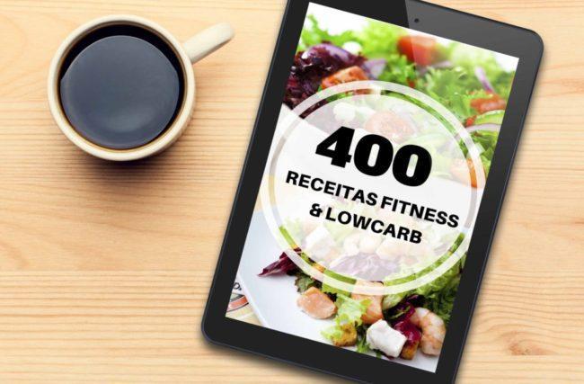 400 Receitas Fitness e Low Carb Funciona? É bom? Vale a Pena?