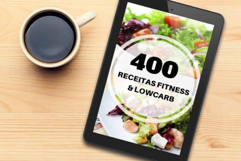 400 receitas Fitness e Lowcarb