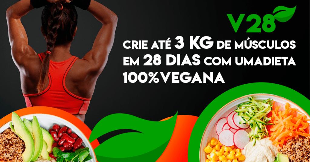 V28 Dieta de Hipertrofia para Veganos - Dieta Vegana