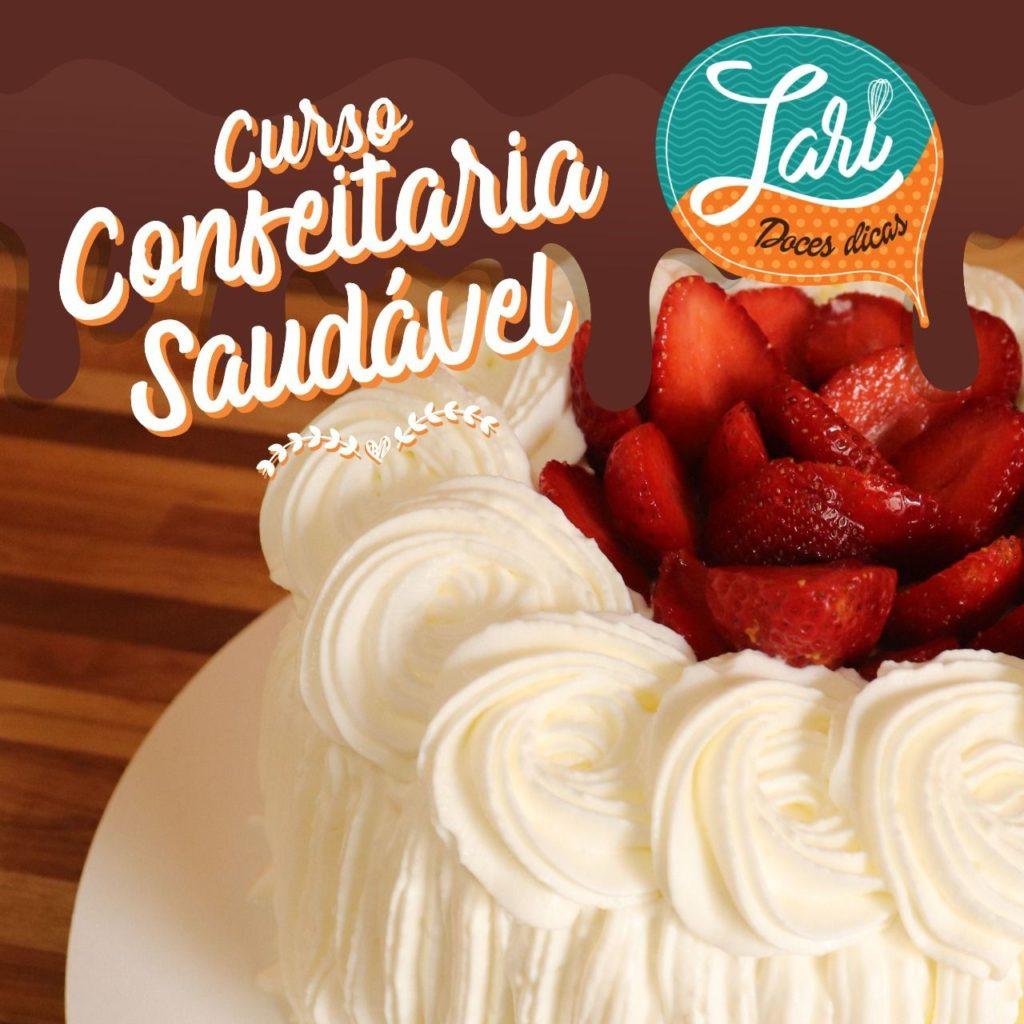 Confeitaria saudável: + de 50 receitas Diet, Light, Low carb, sem lactose, sem glúten e veganas