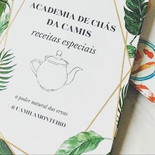 ACADEMIA DE CHÁS receitas especiais de chás