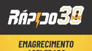 RÁPIDO30 - Programa de Emagrecimento Acelerado do Rodrigo Polesso