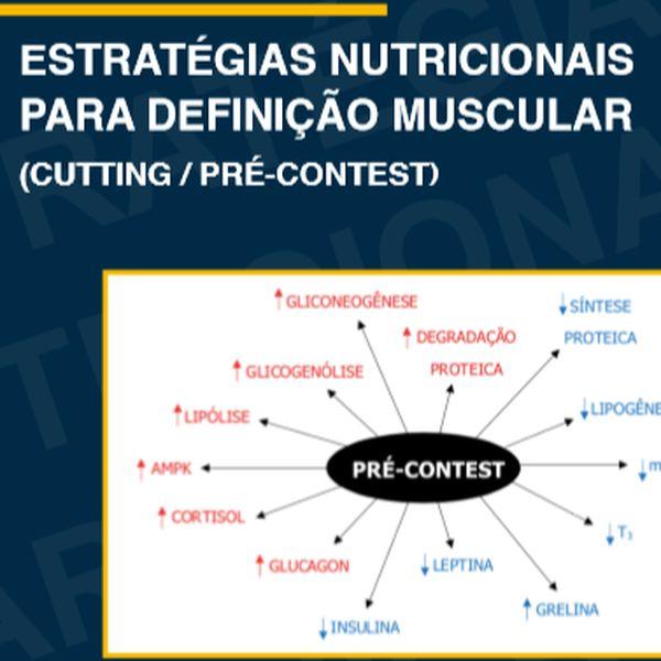 ESTRATÉGIAS NUTRICIONAIS PARA DEFINIÇÃO MUSCULAR