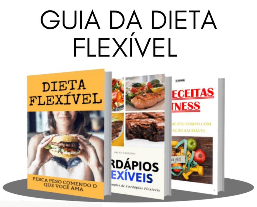 Guia da Dieta Flexível
