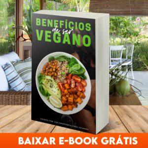 Baixe Grátis E-Book PDF Benefícios de Ser Vegano