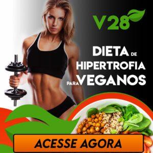 V28 Dieta de Hipertrofia Vegana