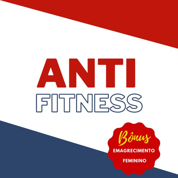 Anti-Fitness E-book