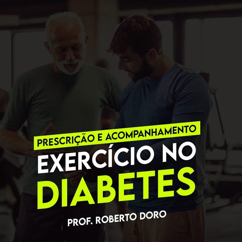 Curso e Mentoria de Prescrição e Acompanhamento do Exercício Físico no Diabetes